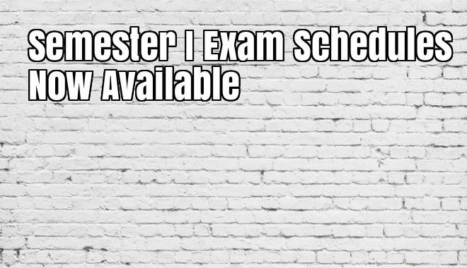 End of Semester I Exams Schedule is Available